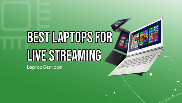 Laptop-For-Live-Streaming-Videos